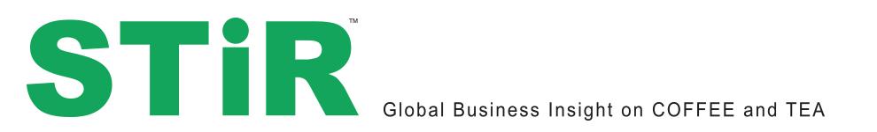 STiR Coffee and Tea Magazine | Global Business Insight on Coffee and Tea